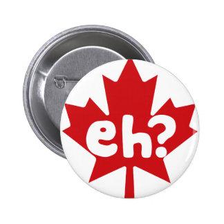 Eh Canadian Pride Pin
