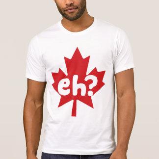 Eh Canadian Pride T-Shirt