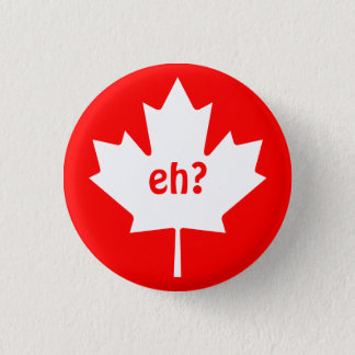 Eh on Canadian Maple Leaf Symbol Button
