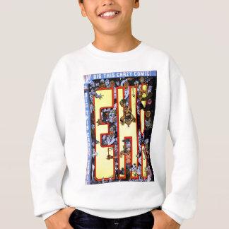 Eh! Sweatshirt