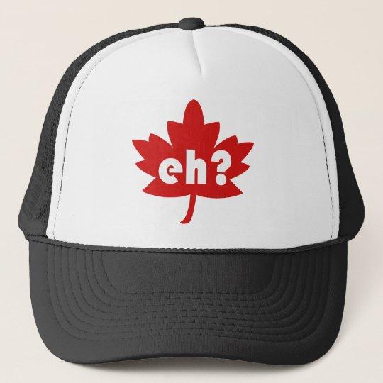 Eh? Trucker Hat