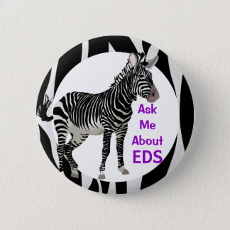 Ehlers-Danlos Ask Me About EDS Awareness 6 Cm Round Badge