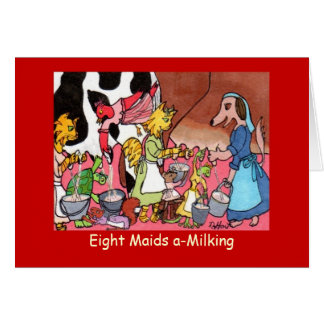 Eight Maids a-Milking Card