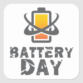 Eighteenth February - Battery Day Square Sticker