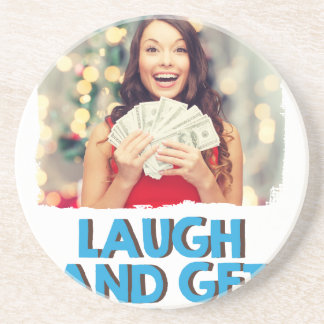 Eighth February - Laugh And Get Rich Day Drink Coasters