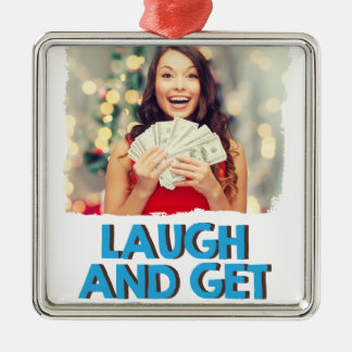 Eighth February - Laugh And Get Rich Day Metal Ornament