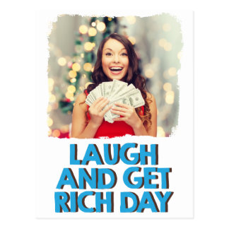 Eighth February - Laugh And Get Rich Day Postcard