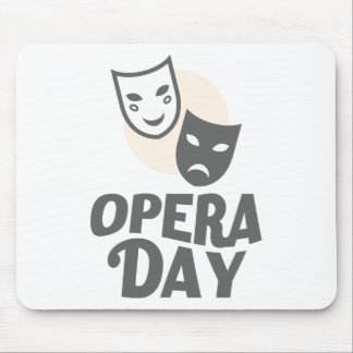 Eighth February - Opera Day - Appreciation Day Mouse Pad