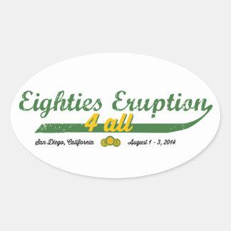Eighties Eruption 4 All Sticker