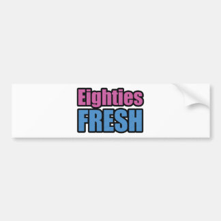 Eighties Fresh Bumper Sticker