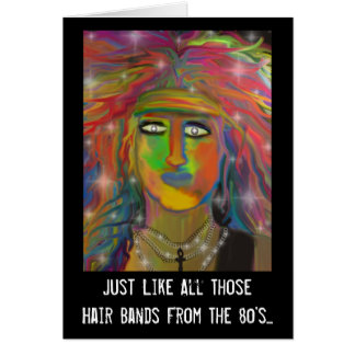 "Eighties ""Hair Bands"" Birthday Card"