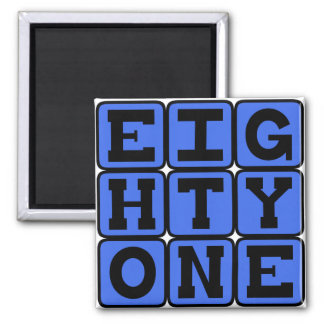 Eighty One Number 81 Magnets