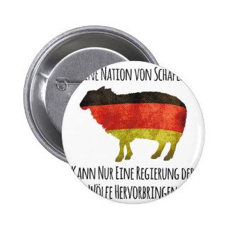 Eine Nation von Schafen kann nur eine Regierung .. Pinback Button