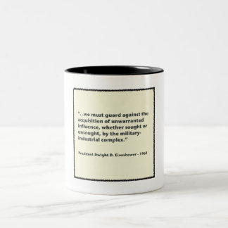 Eisenhower Military-Industrial Complex Speech Two-Tone Mug