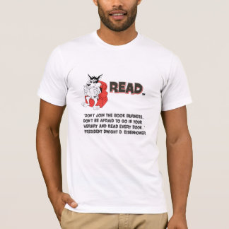 Eisenhower Read Books Book Burner Quote T-Shirt
