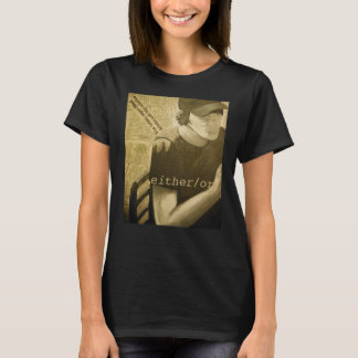either/or T-Shirt