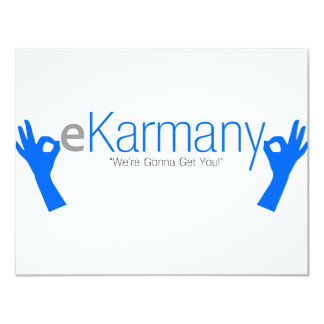 "eKarmany- ""We're Gonna Get You!"" 11 Cm X 14 Cm Invitation Card"
