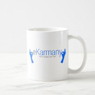"""eKarmany- """"We're Gonna Get You!"""" Basic White Mug"""
