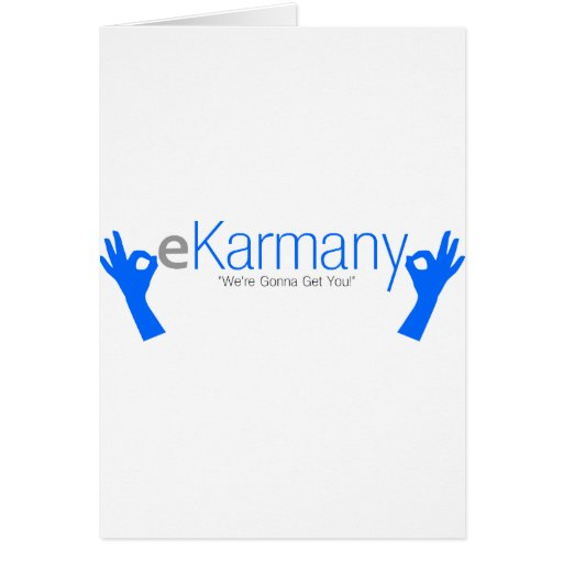 """eKarmany- """"We're Gonna Get You!"""" Greeting Cards"""