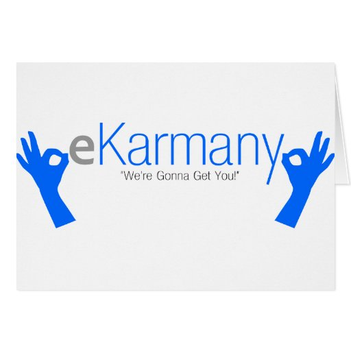 """eKarmany- """"We're Gonna Get You!"""" Cards"""