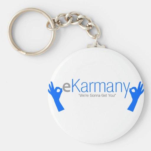 """eKarmany- """"We're Gonna Get You!"""" Keychain"""