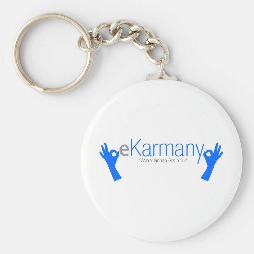"eKarmany- ""We're Gonna Get You!"" Key Chains"