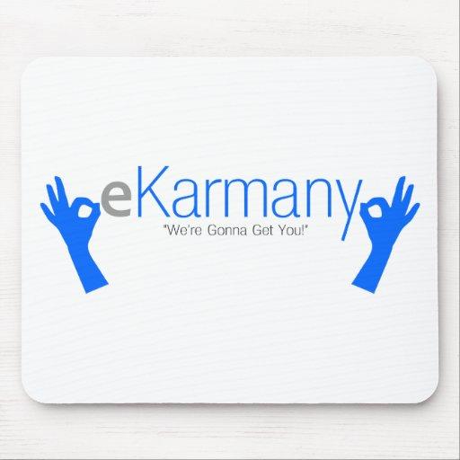 "eKarmany- ""We're Gonna Get You!"" Mousepads"