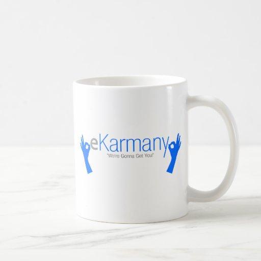 "eKarmany- ""We're Gonna Get You!"" Mugs"