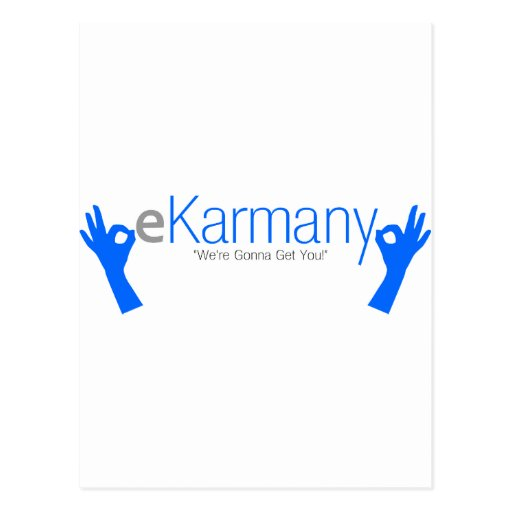 """eKarmany- """"We're Gonna Get You!"""" Post Cards"""