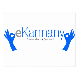 "eKarmany- ""We're Gonna Get You!"" Postcard"
