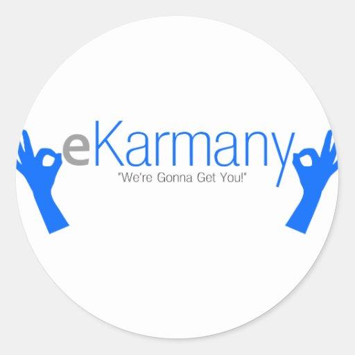 "eKarmany- ""We're Gonna Get You!"" Stickers"