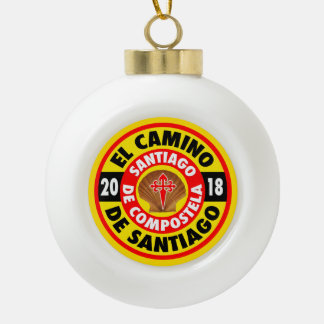 El Camino De Santiago 2018 Ceramic Ball Christmas Ornament