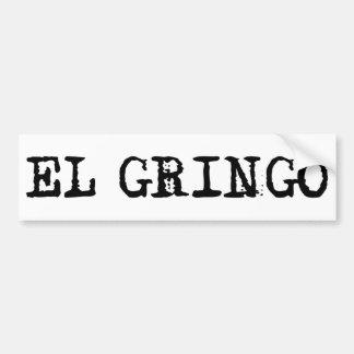 El Gringo Bumper Sticker