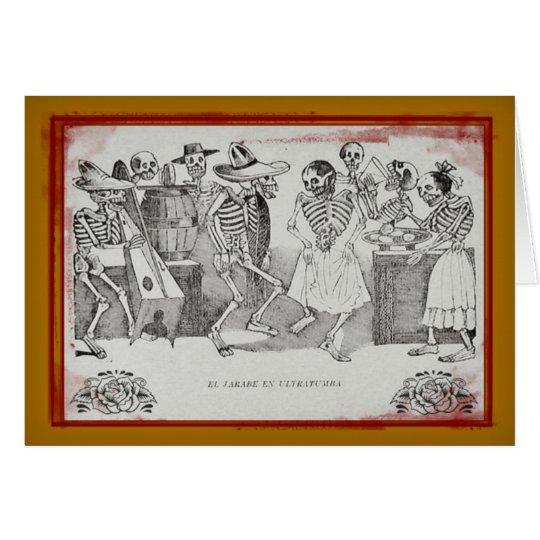 El jarabe en ultratumba - Dia De Los Muertos Card