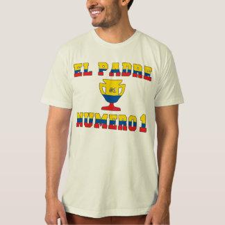 El Padre Número 1 - Number 1 Dad in Ecuadorian T-Shirt