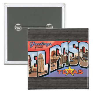 El Paso Texas Pinback Buttons