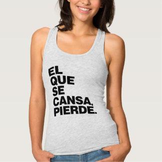 """El Que Se Cansa, Pierde."" Protest Shirt"