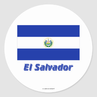 El Salvador Flag with Name Round Sticker