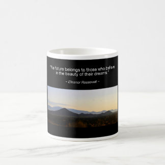Eleanor Roosevelt Future Quote Mug