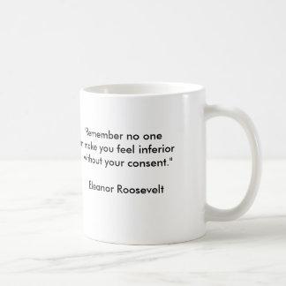 Eleanor Roosevelt inspirational quote Basic White Mug