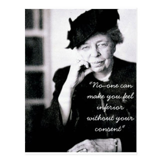 Eleanor Roosevelt - No-one can make you feel... Postcard