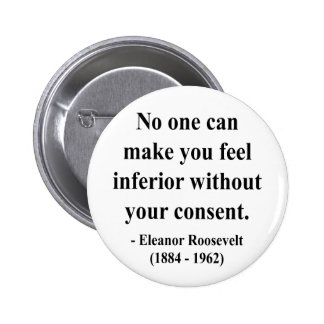 Eleanor Roosevelt Quote 1a Buttons