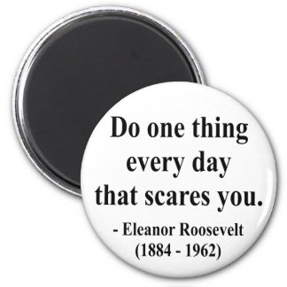 Eleanor Roosevelt Quote 2a 6 Cm Round Magnet