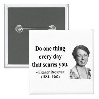 Eleanor Roosevelt Quote 2b Button