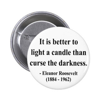 Eleanor Roosevelt Quote 3a Pin