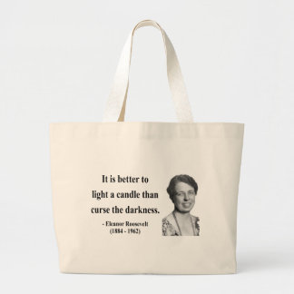 Eleanor Roosevelt Quote 3b Tote Bags