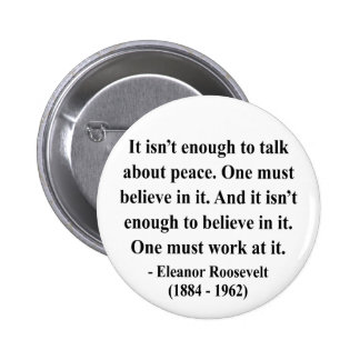 Eleanor Roosevelt Quote 4a Buttons