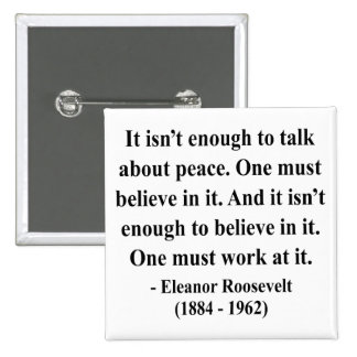 Eleanor Roosevelt Quote 4a Pins