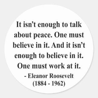 Eleanor Roosevelt Quote 4a Round Sticker