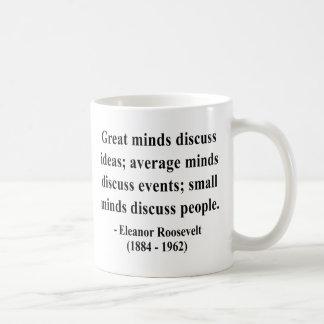 Eleanor Roosevelt Quote 5a Coffee Mug